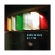 Painless by School Bus